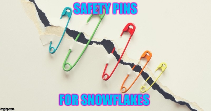 SAFETY PINS FOR SNOWFLAKES | made w/ Imgflip meme maker