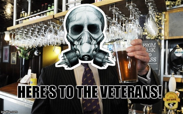 lightinthedark Cheers | HERE'S TO THE VETERANS! | image tagged in lightinthedark cheers | made w/ Imgflip meme maker