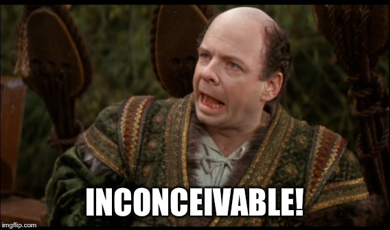 INCONCEIVABLE! | made w/ Imgflip meme maker