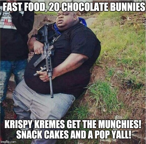 FAST FOOD, 20 CHOCOLATE BUNNIES KRISPY KREMES GET THE MUNCHIES! SNACK CAKES AND A POP YALL! | image tagged in wu tang,wu tang clan,soulja boy,obama | made w/ Imgflip meme maker