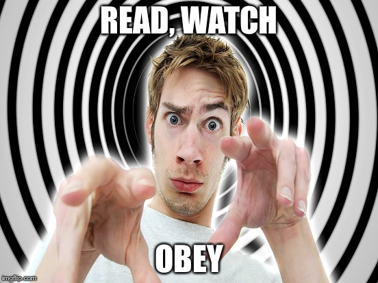 READ, WATCH OBEY | made w/ Imgflip meme maker