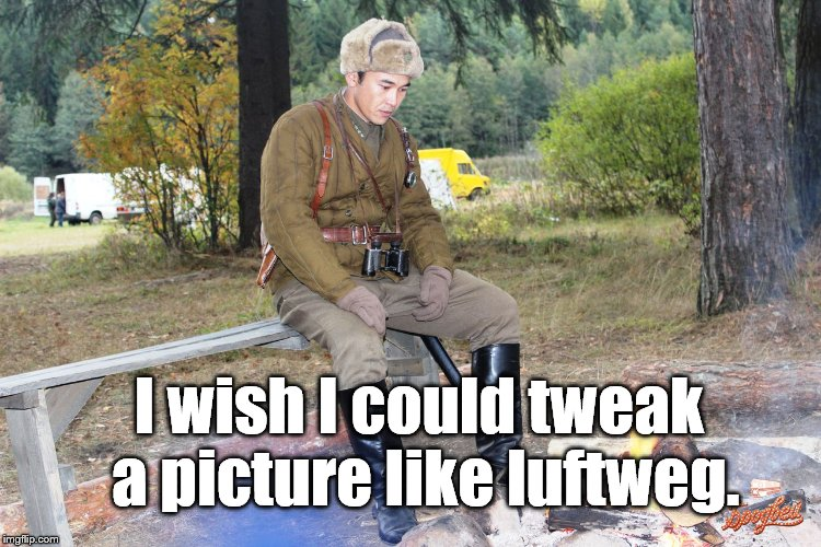 Corporal Chen Chang | I wish I could tweak a picture like luftweg. | image tagged in corporal chen chang | made w/ Imgflip meme maker