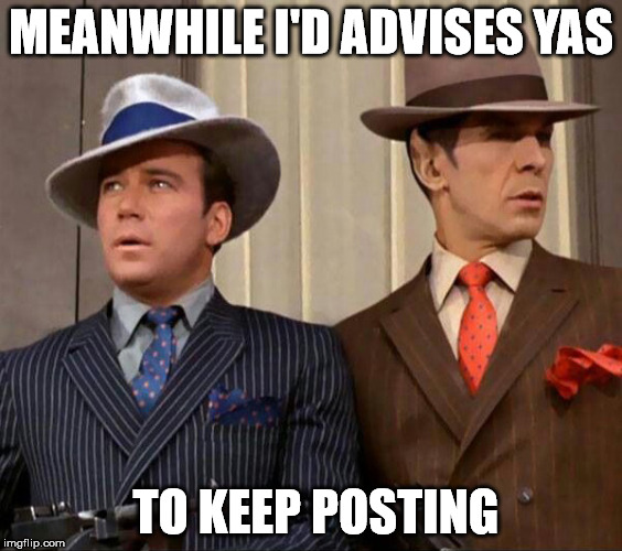 MEANWHILE I'D ADVISES YAS TO KEEP POSTING | made w/ Imgflip meme maker