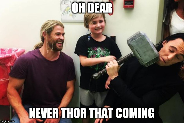 OH DEAR; NEVER THOR THAT COMING | image tagged in ouch | made w/ Imgflip meme maker