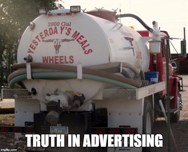 TRUTH IN ADVERTISING | made w/ Imgflip meme maker