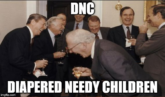 DNC DIAPERED NEEDY CHILDREN | made w/ Imgflip meme maker