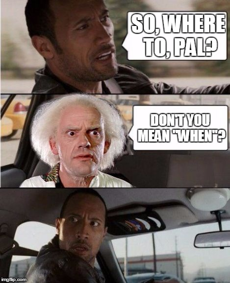 "Time Traveling Cabby | SO, WHERE TO, PAL? DON'T YOU MEAN ""WHEN""? 