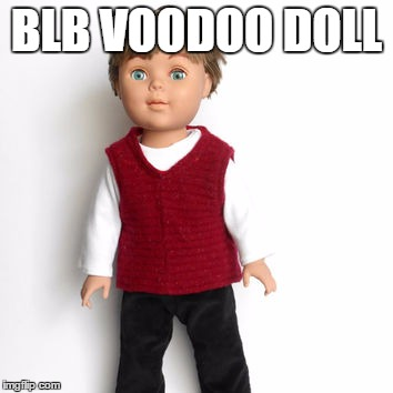 BLB VOODOO DOLL | made w/ Imgflip meme maker