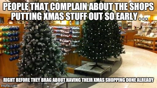 people that complain about the shops putting xmas stuff out so early right - Coles Christmas Decorations