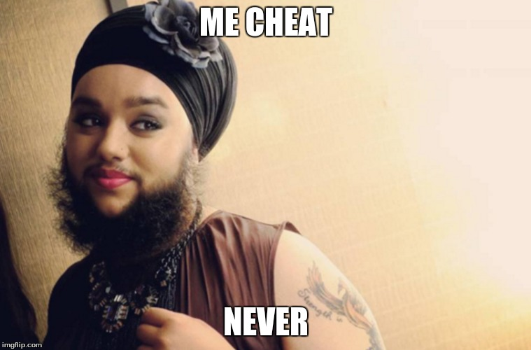 ME CHEAT NEVER | made w/ Imgflip meme maker