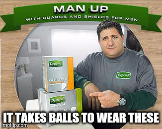 IT TAKES BALLS TO WEAR THESE | made w/ Imgflip meme maker