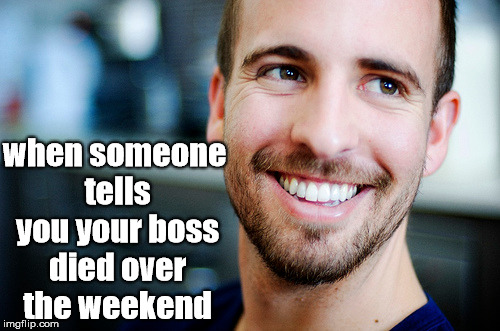 Funny Work Boss Meme : Weekend imgflip