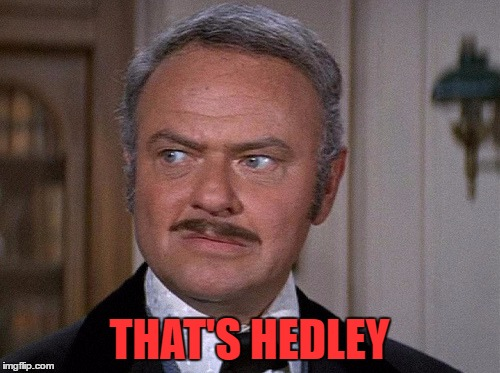 THAT'S HEDLEY | made w/ Imgflip meme maker