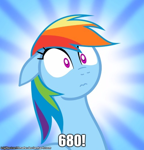 Shocked Rainbow Dash | 680! | image tagged in shocked rainbow dash | made w/ Imgflip meme maker