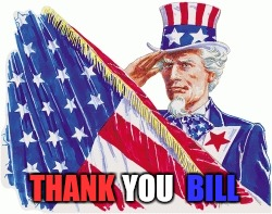 THANK YOU BILL | made w/ Imgflip meme maker