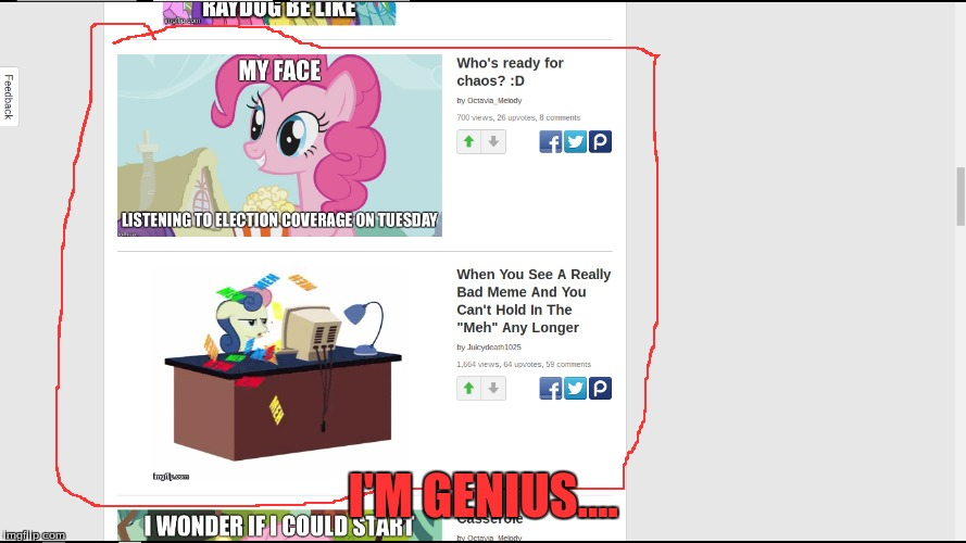 i was looking at MLP memes and when I saw this I HAD to image this XD | I'M GENIUS.... | image tagged in screenshots,putting these together,juicydeath1025,octavia_melody,i regret nothing | made w/ Imgflip meme maker