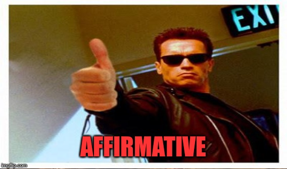 AFFIRMATIVE | made w/ Imgflip meme maker