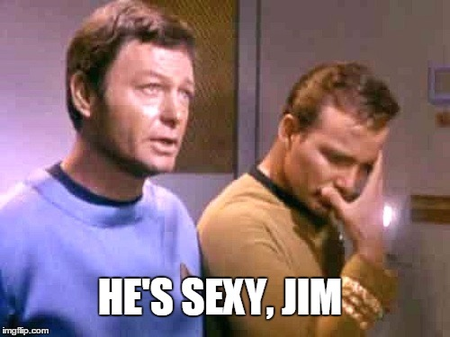 HE'S SEXY, JIM | made w/ Imgflip meme maker