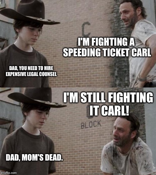 Speeding Ticket App >> Rick and Carl Meme - Imgflip
