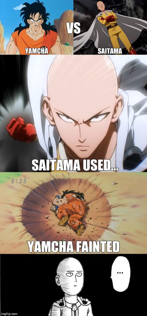 Image tagged in yamcha,saitama,one punch man,funny,memes,dbz - Imgflip