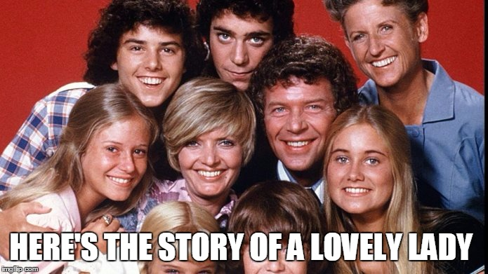 HERE'S THE STORY OF A LOVELY LADY | made w/ Imgflip meme maker