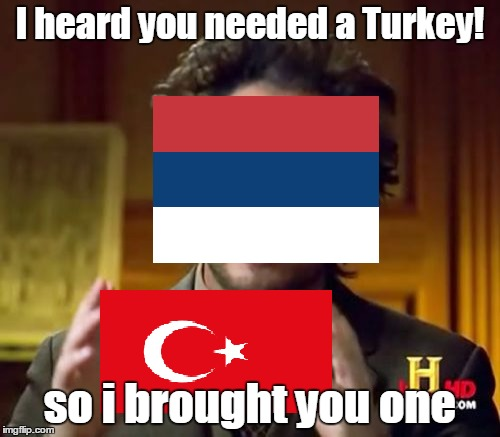You said you needed a Turkey! | I heard you needed a Turkey! so i brought you one | image tagged in remove kebab,memes,unfunny,nsfw | made w/ Imgflip meme maker
