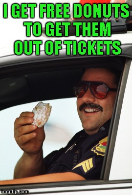 I GET FREE DONUTS TO GET THEM OUT OF TICKETS | made w/ Imgflip meme maker