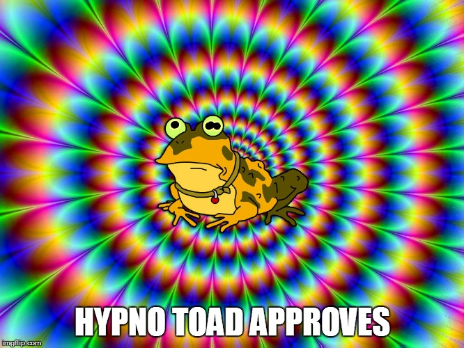 HYPNO TOAD APPROVES | made w/ Imgflip meme maker