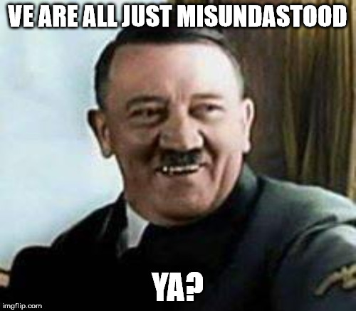 VE ARE ALL JUST MISUNDASTOOD YA? | made w/ Imgflip meme maker