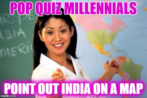 POP QUIZ MILLENNIALS POINT OUT INDIA ON A MAP | made w/ Imgflip meme maker