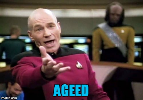 Picard Wtf Meme | AGEED | image tagged in memes,picard wtf | made w/ Imgflip meme maker