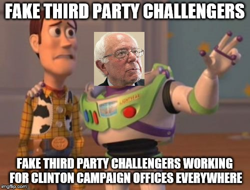 X, X Everywhere Meme | FAKE THIRD PARTY CHALLENGERS FAKE THIRD PARTY CHALLENGERS WORKING FOR CLINTON CAMPAIGN OFFICES EVERYWHERE | image tagged in memes,x,x everywhere,x x everywhere | made w/ Imgflip meme maker