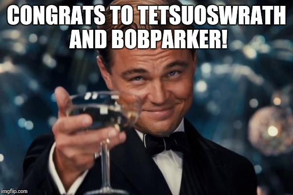 2 new members of the million points club on the same day! | CONGRATS TO TETSUOSWRATH AND BOBPARKER! | image tagged in memes,leonardo dicaprio cheers | made w/ Imgflip meme maker