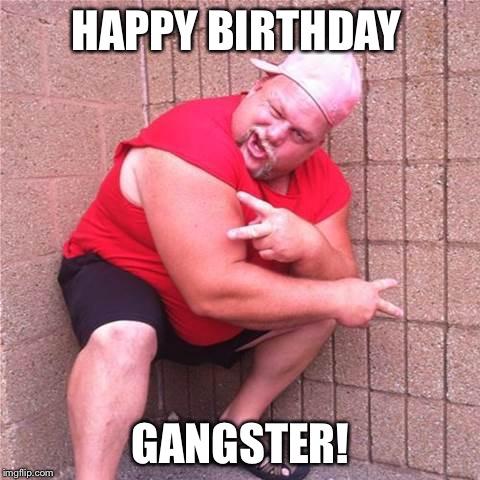 redneck happy birthday Redneck Gangster   Imgflip redneck happy birthday