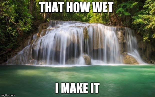 1f3vxz waterfall imgflip
