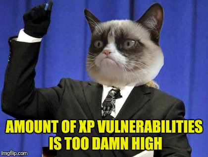 Too Damn High Meme | AMOUNT OF XP VULNERABILITIES IS TOO DAMN HIGH | image tagged in memes,too damn high | made w/ Imgflip meme maker