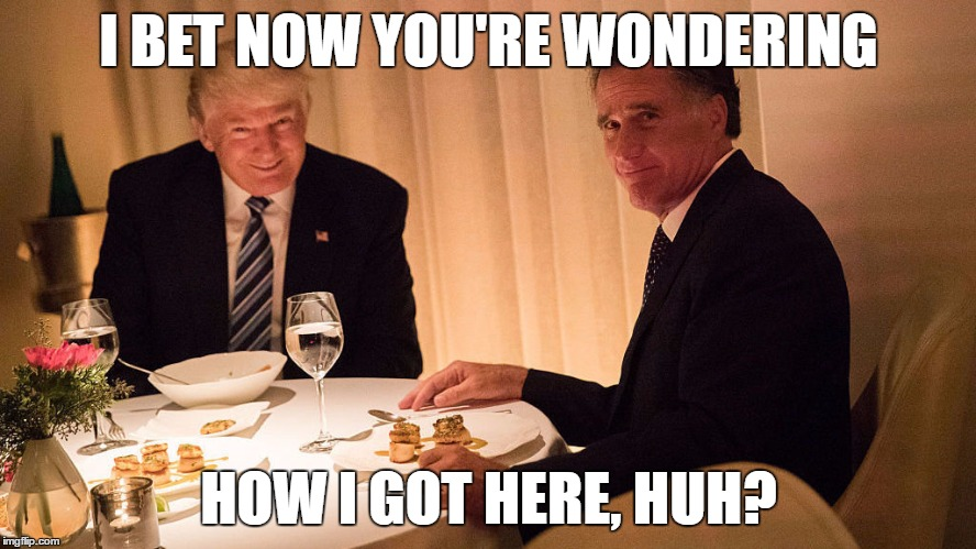 Romney and Trump | I BET NOW YOU'RE WONDERING HOW I GOT HERE, HUH? | image tagged in romney and trump,donald trump,mitt romney | made w/ Imgflip meme maker