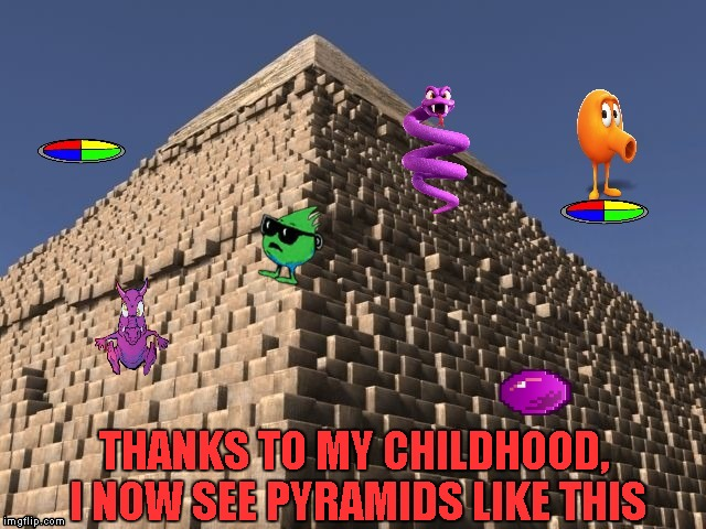 I loved being an juvenile delinquent of the 80's!!! | THANKS TO MY CHILDHOOD, I NOW SEE PYRAMIDS LIKE THIS | image tagged in q-bert,memes,pyramids,80's video games,fun | made w/ Imgflip meme maker