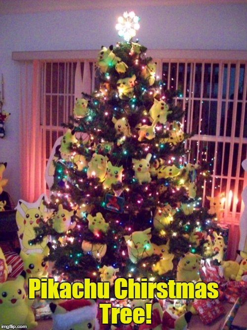 22 Days Left Until Christmas... | Pikachu Chirstmas Tree! | image tagged in memes,christmas,pikachu,christmas tree,nintendo,pokemon | made w/ Imgflip meme maker