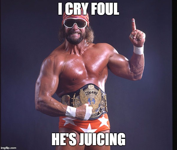 I CRY FOUL HE'S JUICING | made w/ Imgflip meme maker