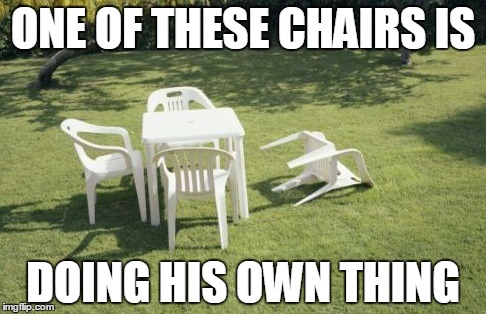 Musical Chairs; Sesame Street Style |  ONE OF THESE CHAIRS IS; DOING HIS OWN THING | image tagged in memes,we will rebuild,sesame street | made w/ Imgflip meme maker