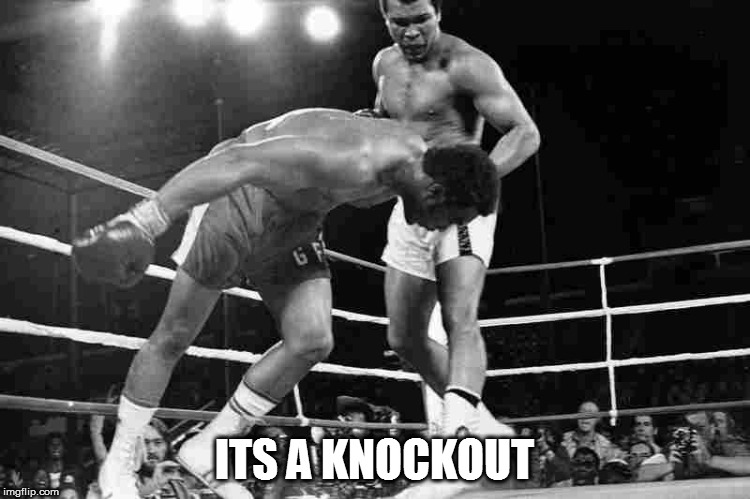 ITS A KNOCKOUT | made w/ Imgflip meme maker