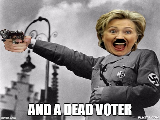 AND A DEAD VOTER | made w/ Imgflip meme maker