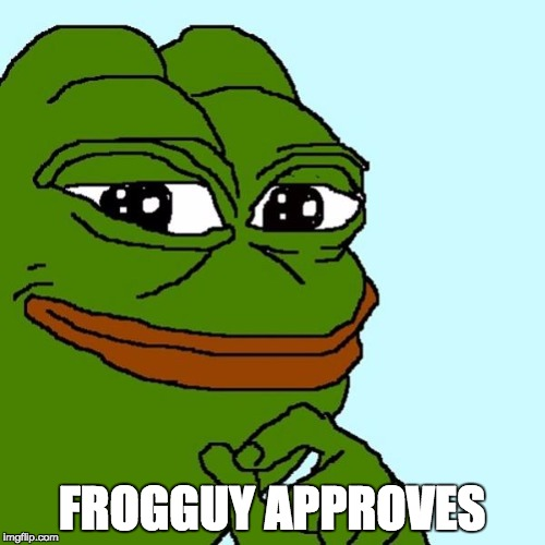 FROGGUY APPROVES | made w/ Imgflip meme maker