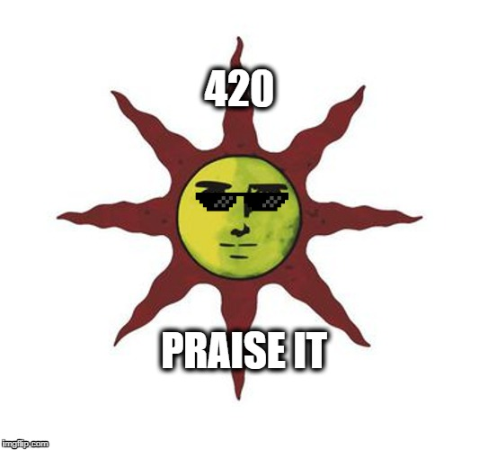 Healers praising Pelor | 420 PRAISE IT | image tagged in dnd,dungeons and dragons,healer,dark souls,rpg | made w/ Imgflip meme maker