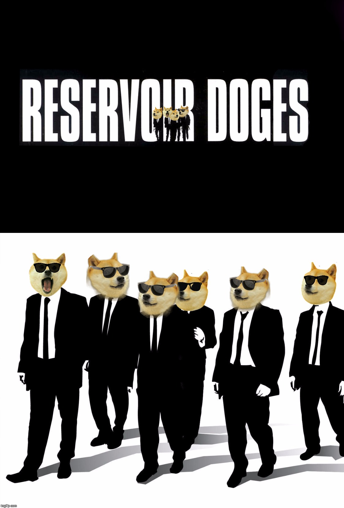 Reservoir Doges. Thanks to tokinjester https://imgflip.com/i/1eh7ay | image tagged in memes,reservoir dogs,doge,movies,movie memes | made w/ Imgflip meme maker
