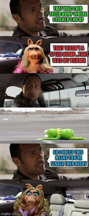"Miss Piggy gets a ""Piece of the Rock"". 