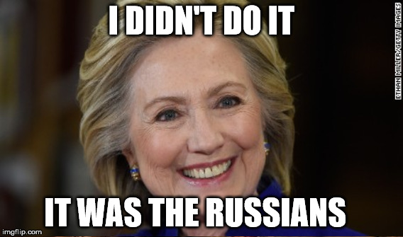 I DIDN'T DO IT IT WAS THE RUSSIANS | made w/ Imgflip meme maker