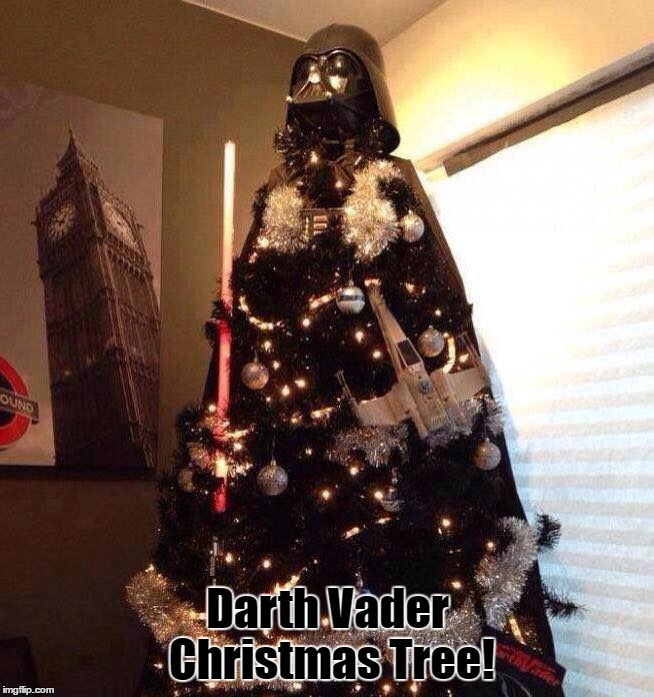 You Don't Know the Power of the Dark Side, 17 Days Left Until Christmas... | Darth Vader Christmas Tree! | image tagged in memes,darth vader,christmas,christmas tree,star wars,funny | made w/ Imgflip meme maker