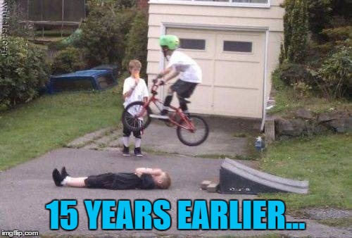 15 YEARS EARLIER... | made w/ Imgflip meme maker